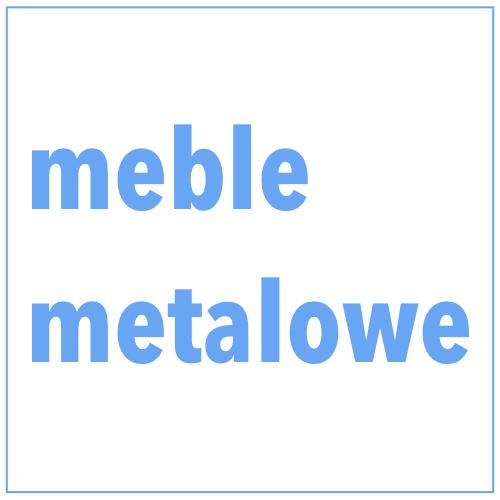 Meble metalowe